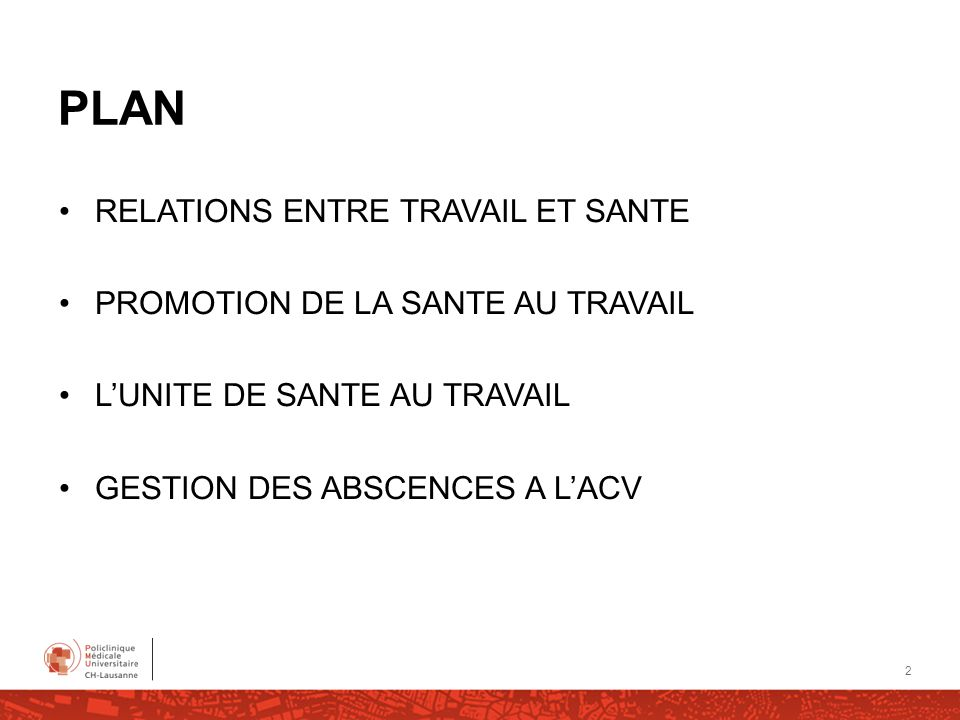 PLAN RELATIONS ENTRE TRAVAIL ET SANTE PROMOTION DE LA SANTE AU TRAVAIL