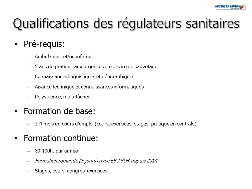 Qualifications des régulateurs sanitaires