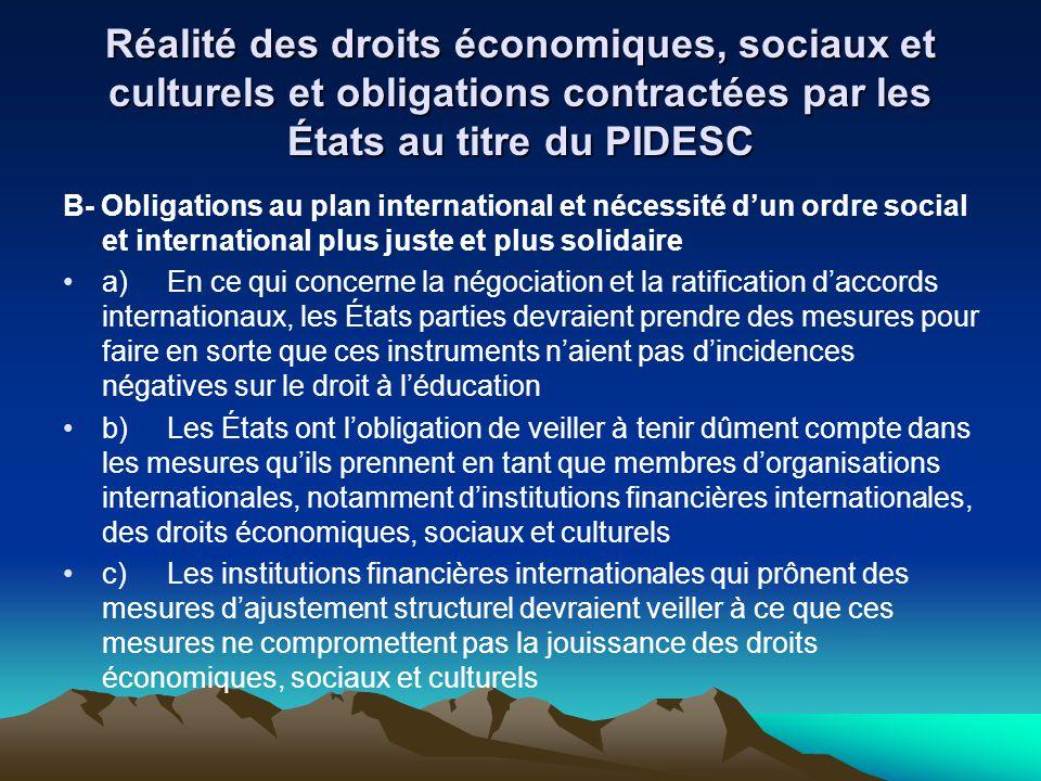 Réalité des droits économiques, sociaux et culturels et obligations contractées par les États au titre du PIDESC