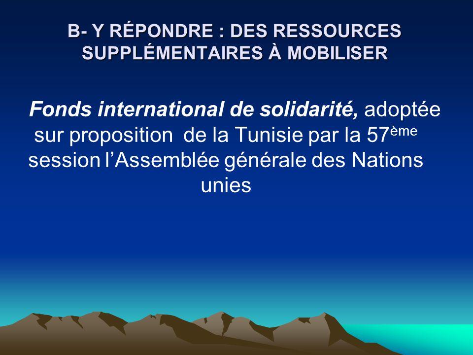 B- Y RÉPONDRE : DES RESSOURCES SUPPLÉMENTAIRES À MOBILISER