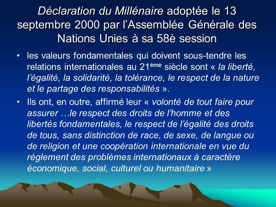 Déclaration du Millénaire adoptée le 13 septembre 2000 par l'Assemblée Générale des Nations Unies à sa 58è session