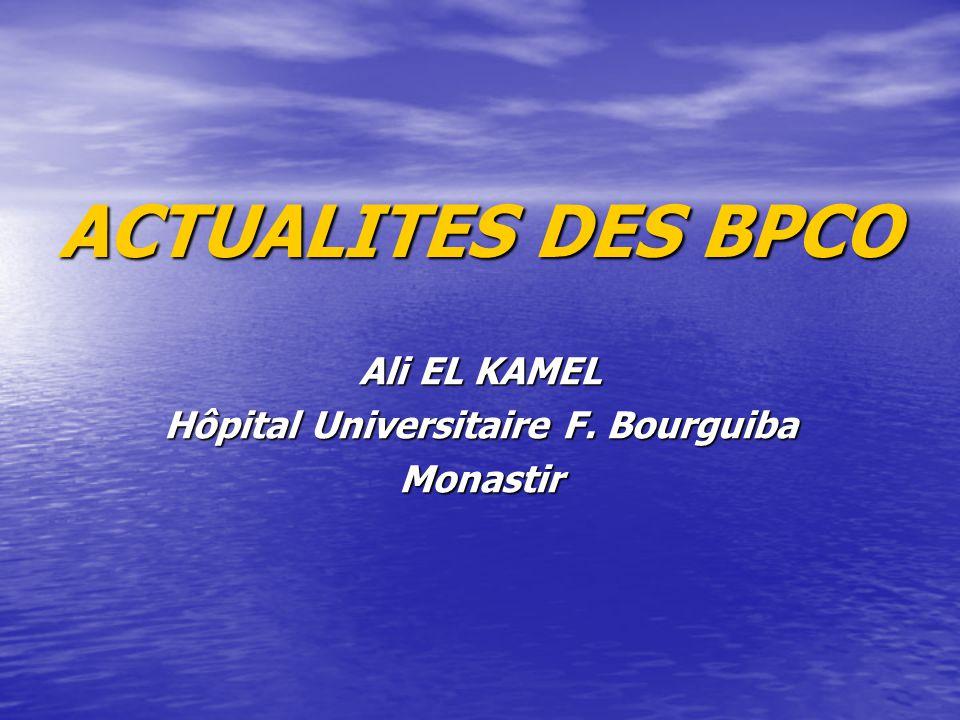 Ali EL KAMEL Hôpital Universitaire F. Bourguiba Monastir