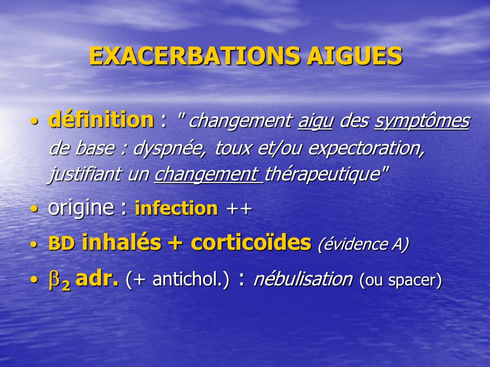 EXACERBATIONS AIGUES
