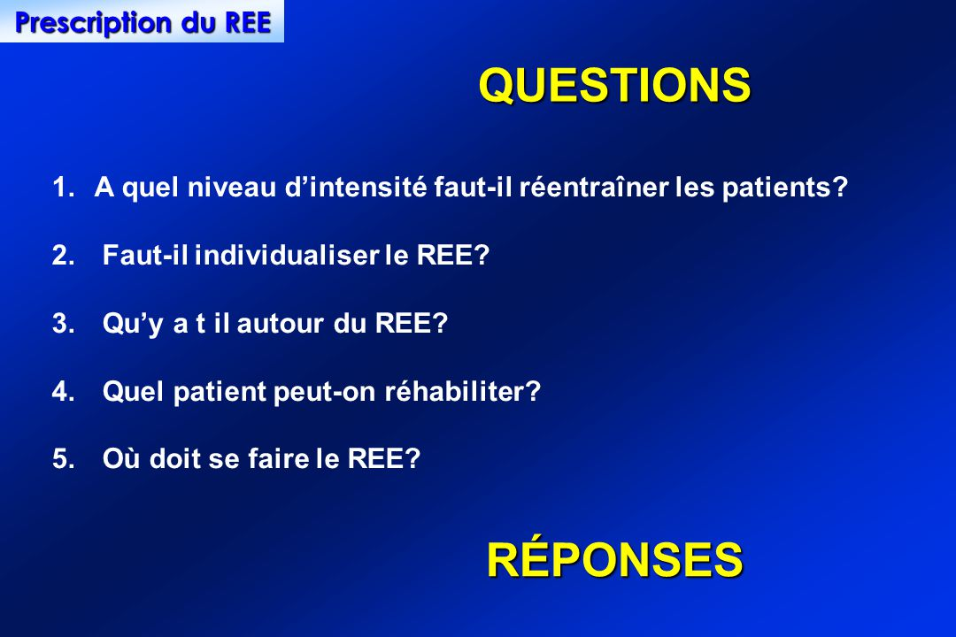 QUESTIONS RÉPONSES Prescription du REE