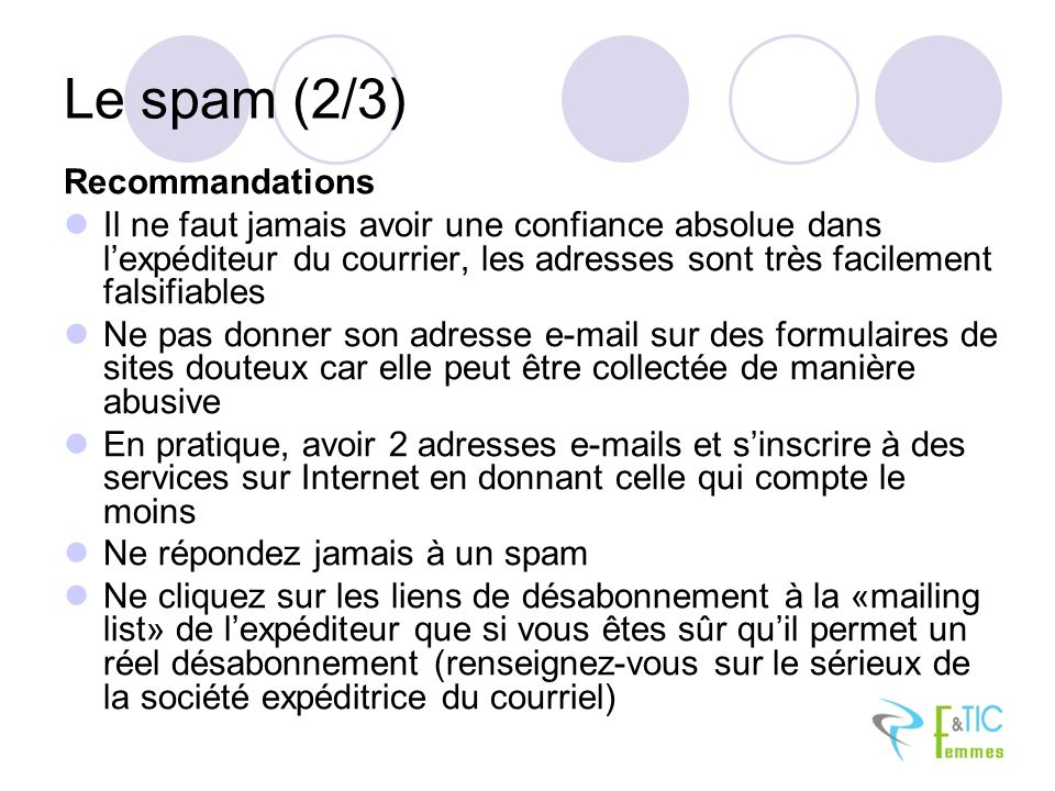 Le spam (2/3) Recommandations