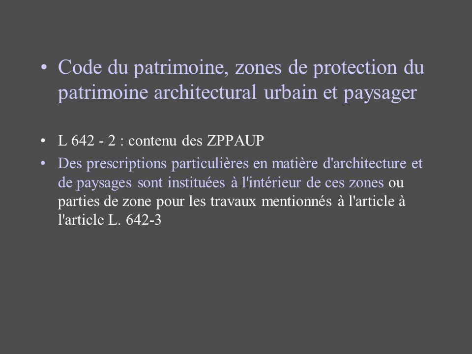 Code du patrimoine, zones de protection du patrimoine architectural urbain et paysager