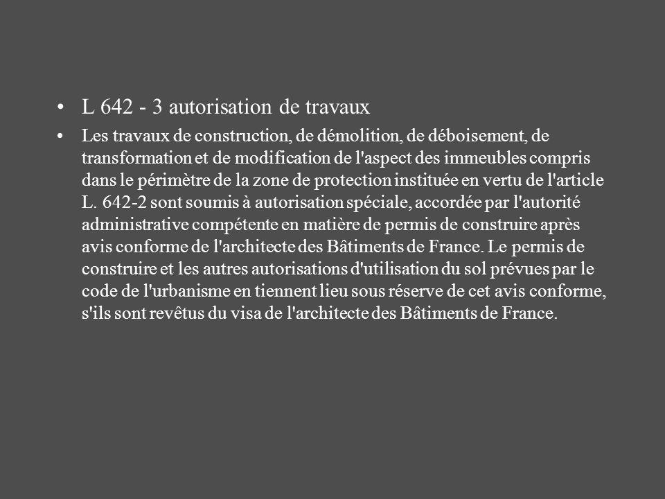 L 642 - 3 autorisation de travaux