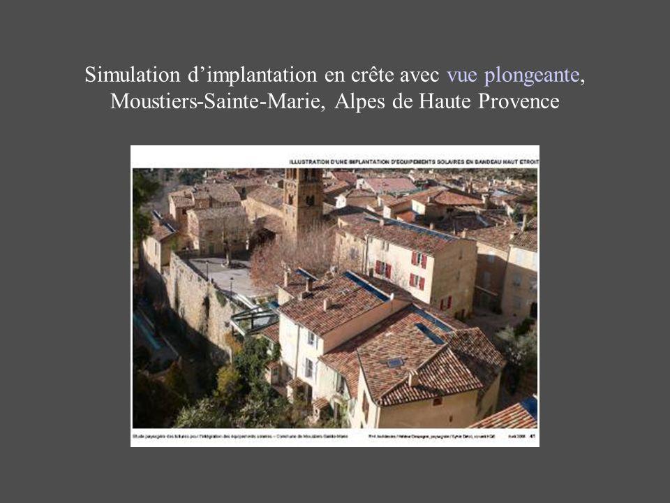 Simulation d'implantation en crête avec vue plongeante, Moustiers-Sainte-Marie, Alpes de Haute Provence