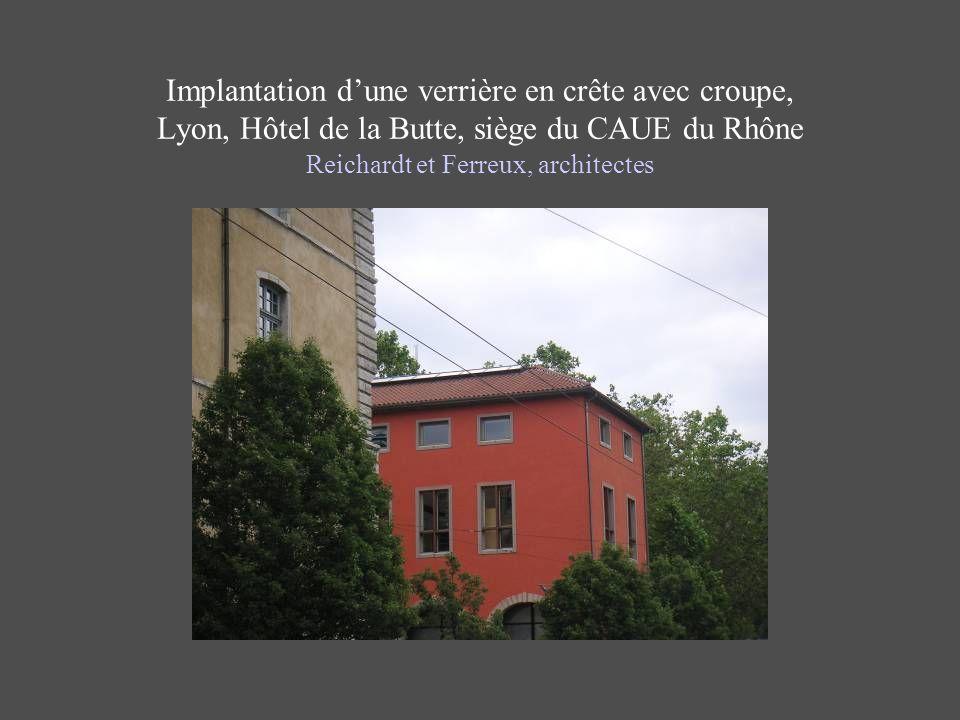 Implantation d'une verrière en crête avec croupe, Lyon, Hôtel de la Butte, siège du CAUE du Rhône Reichardt et Ferreux, architectes