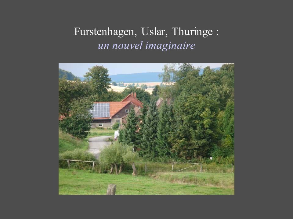 Furstenhagen, Uslar, Thuringe : un nouvel imaginaire
