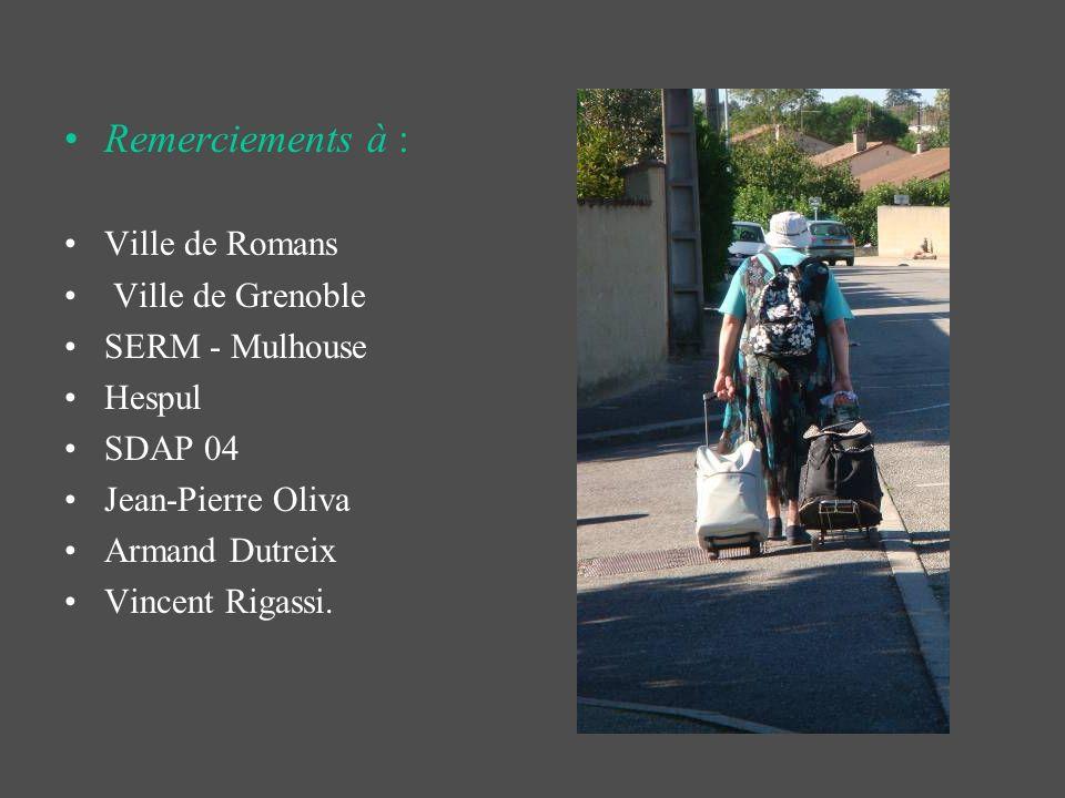 Remerciements à : Ville de Romans Ville de Grenoble SERM - Mulhouse