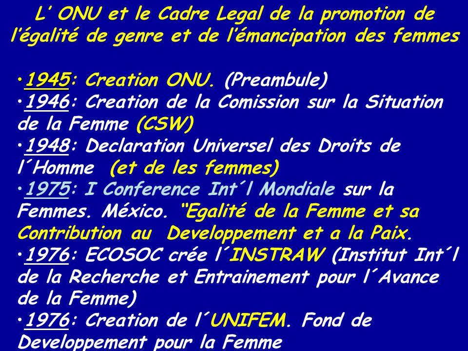 L' ONU et le Cadre Legal de la promotion de l'égalité de genre et de l'émancipation des femmes