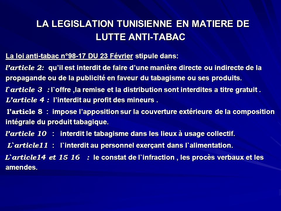 LA LEGISLATION TUNISIENNE EN MATIERE DE LUTTE ANTI-TABAC