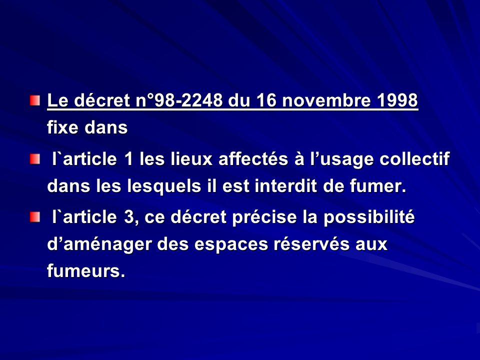 Le décret n°98-2248 du 16 novembre 1998 fixe dans