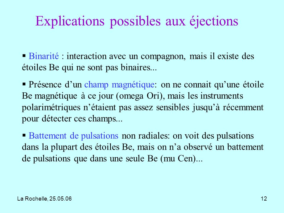 Explications possibles aux éjections
