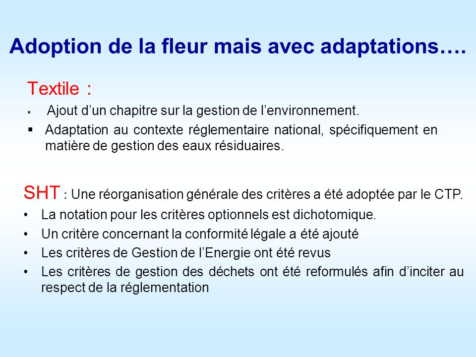 Adoption de la fleur mais avec adaptations….