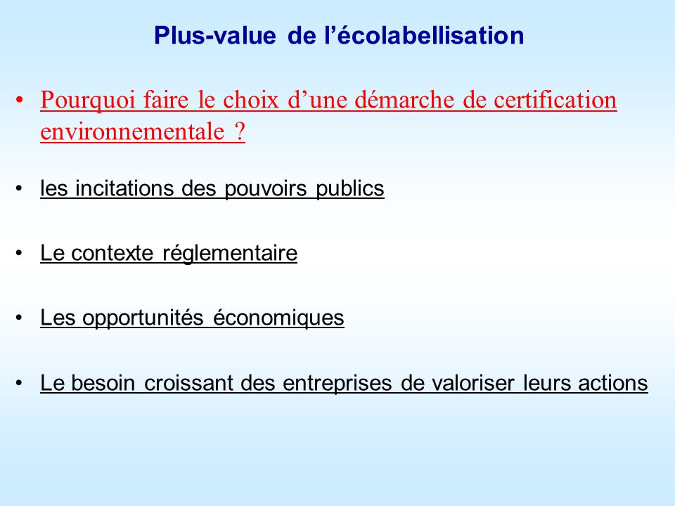 Plus-value de l'écolabellisation