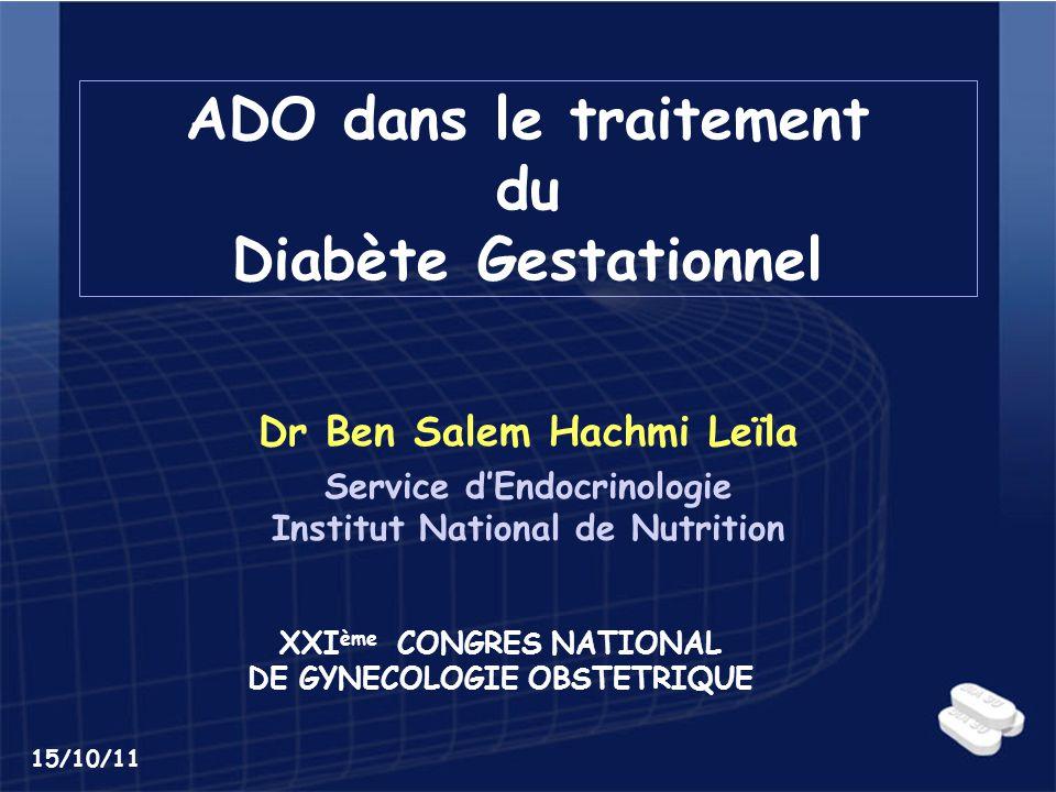 ADO dans le traitement du Diabète Gestationnel