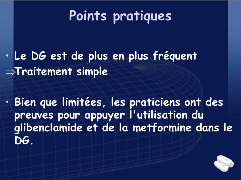 Points pratiques Le DG est de plus en plus fréquent Traitement simple