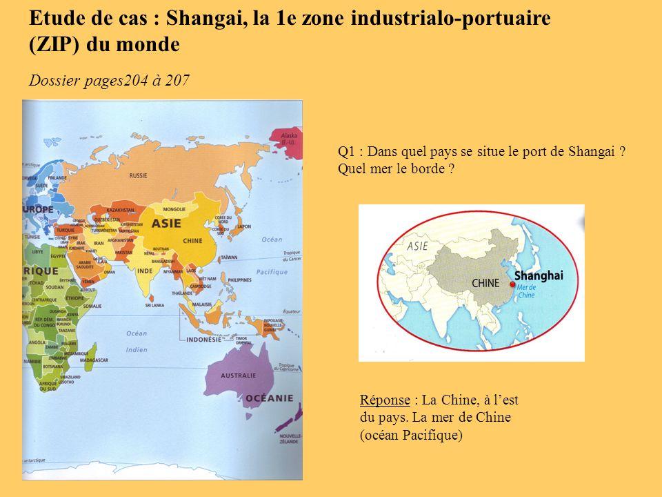 Etude de cas : Shangai, la 1e zone industrialo-portuaire (ZIP) du monde