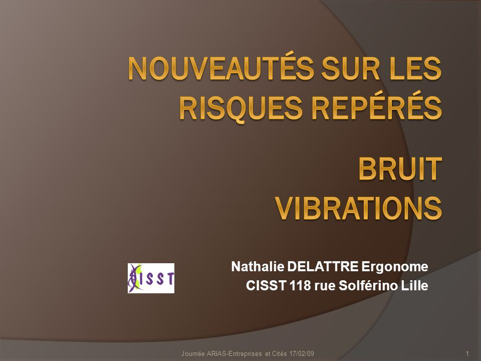 Nouveautés sur les risques repérés BRUIT vibrations