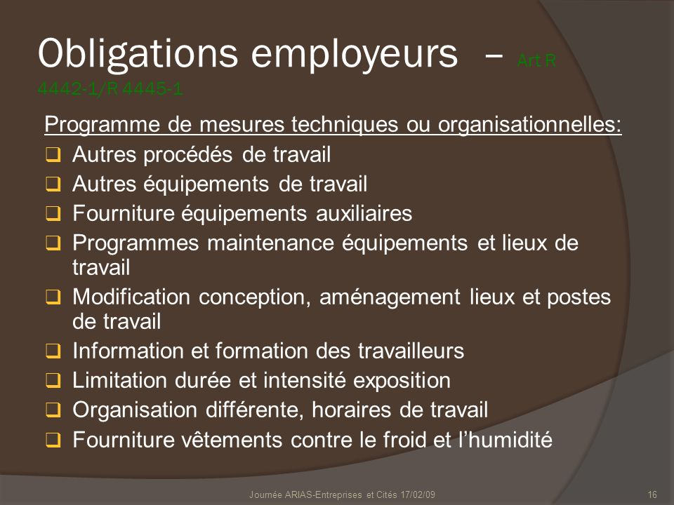 Obligations employeurs – Art R 4442-1/R 4445-1