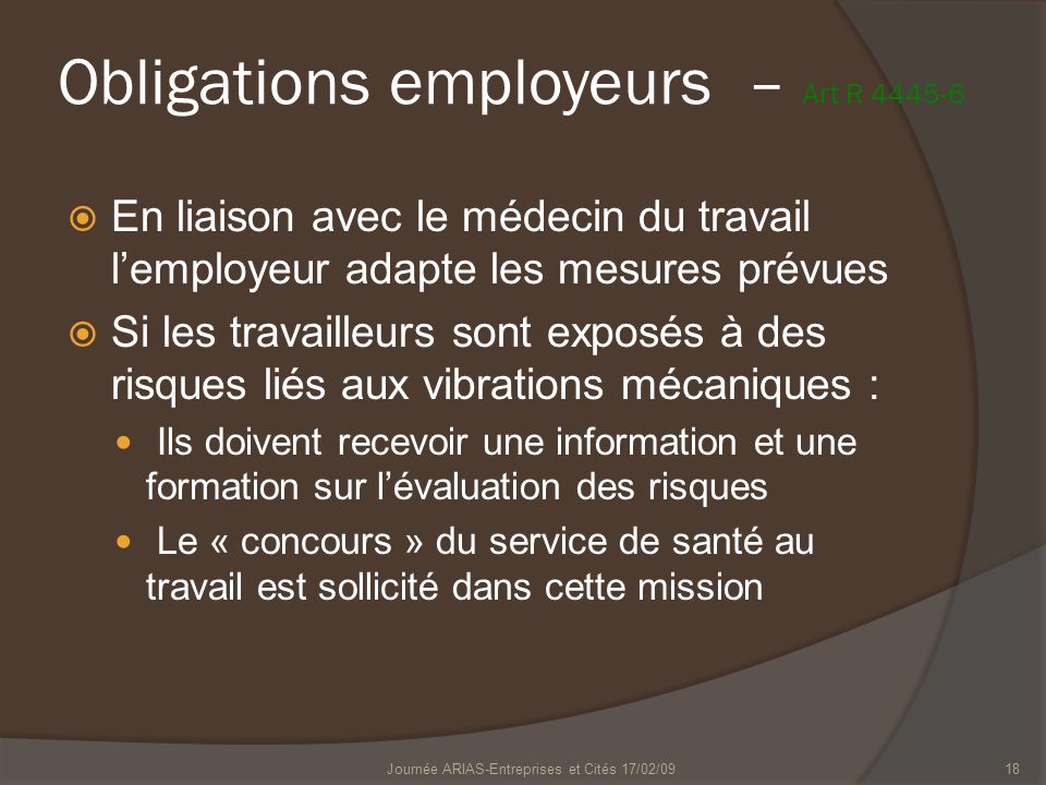 Obligations employeurs – Art R 4445-6
