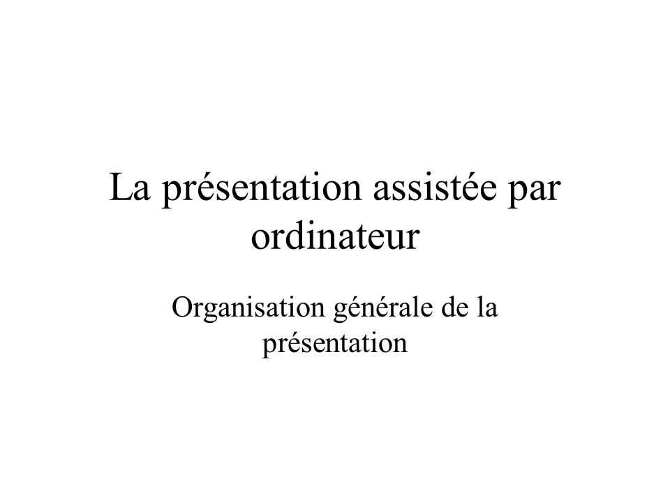 La présentation assistée par ordinateur