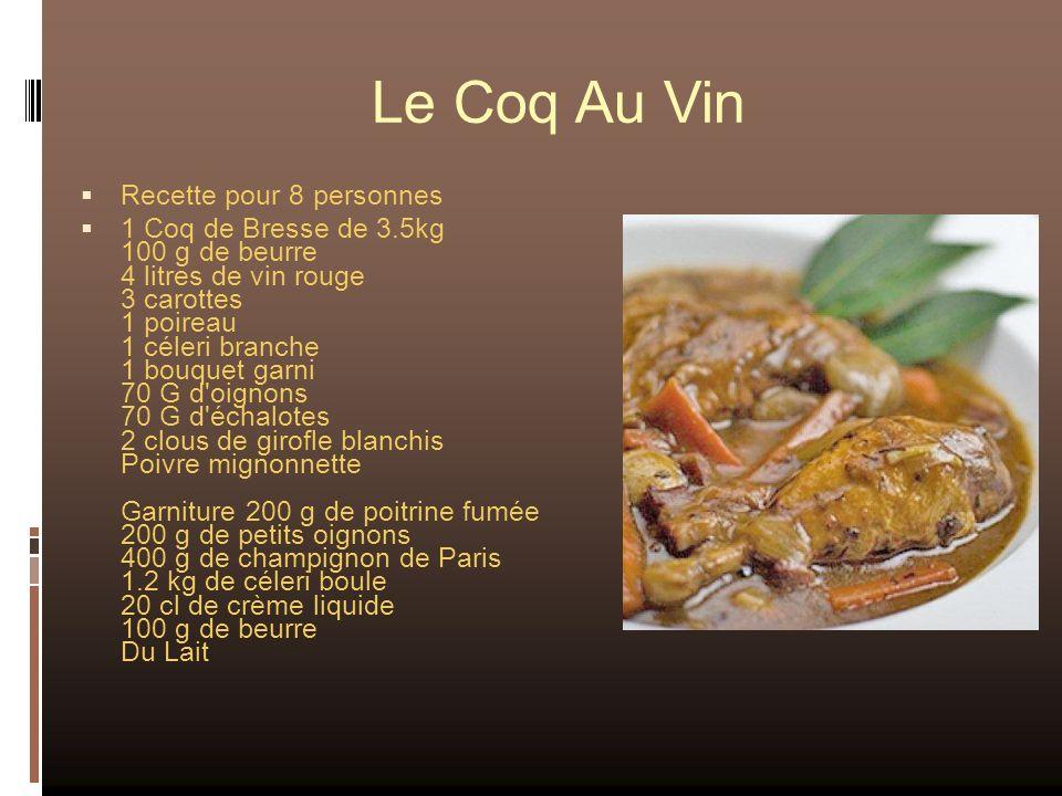 Le Coq Au Vin Recette pour 8 personnes