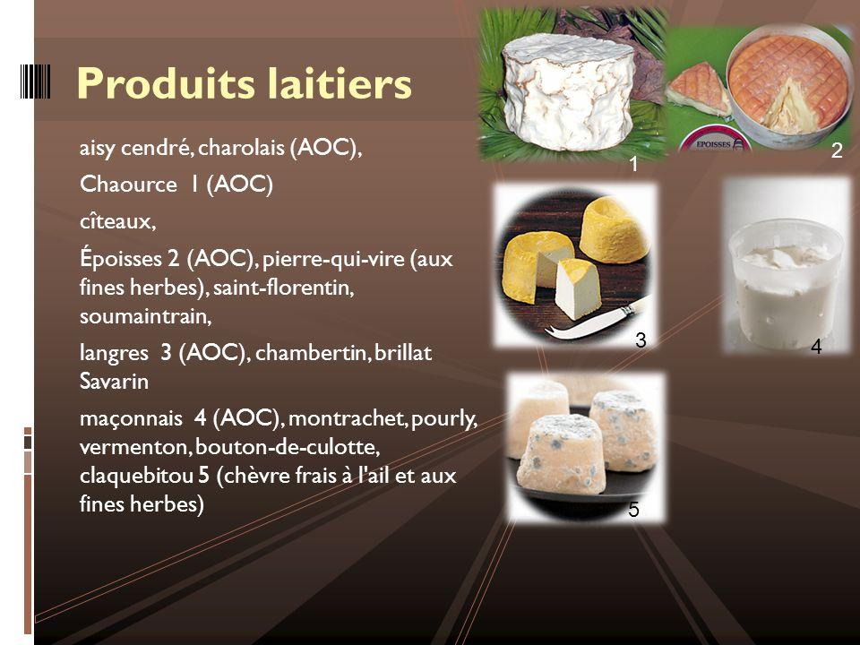 Produits laitiers aisy cendré, charolais (AOC), Chaource 1 (AOC)