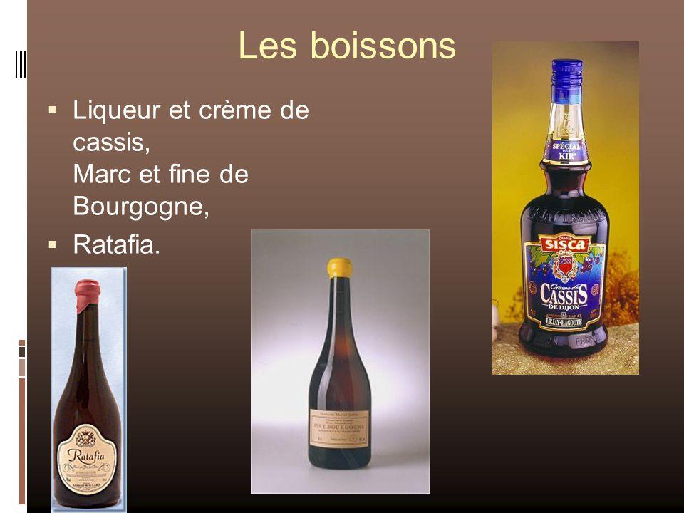 Les boissons Liqueur et crème de cassis, Marc et fine de Bourgogne,