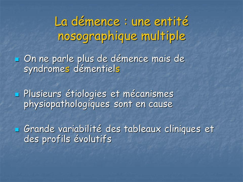 La démence : une entité nosographique multiple