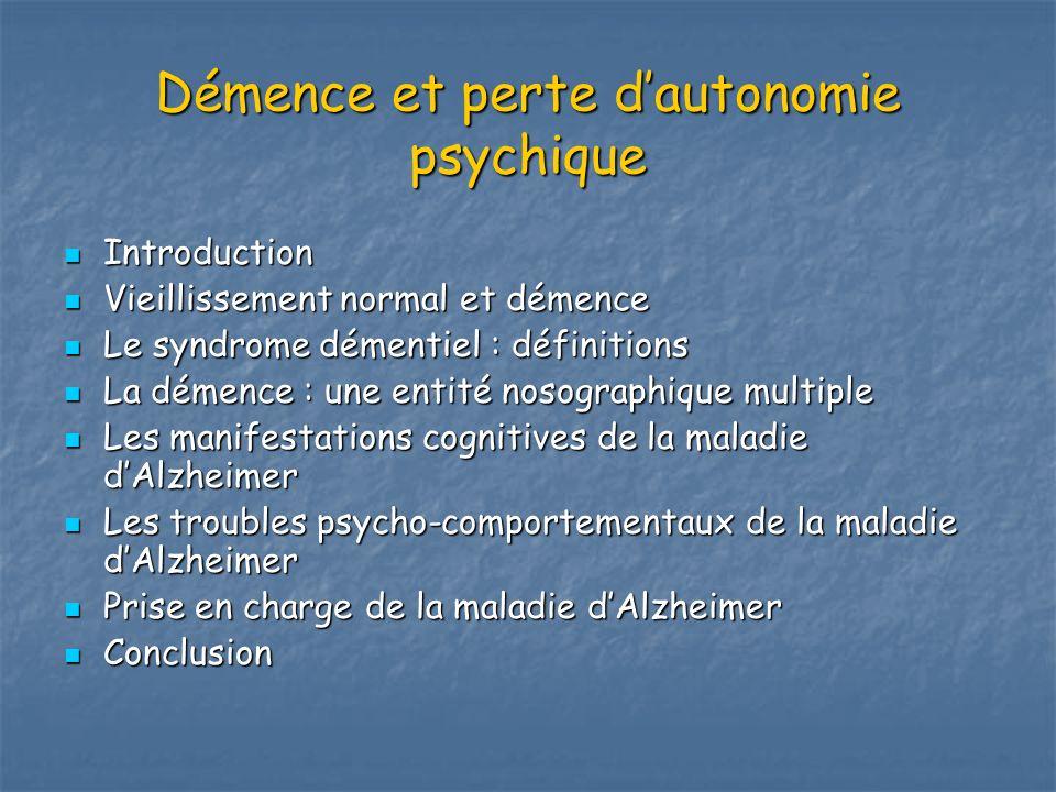 Démence et perte d'autonomie psychique