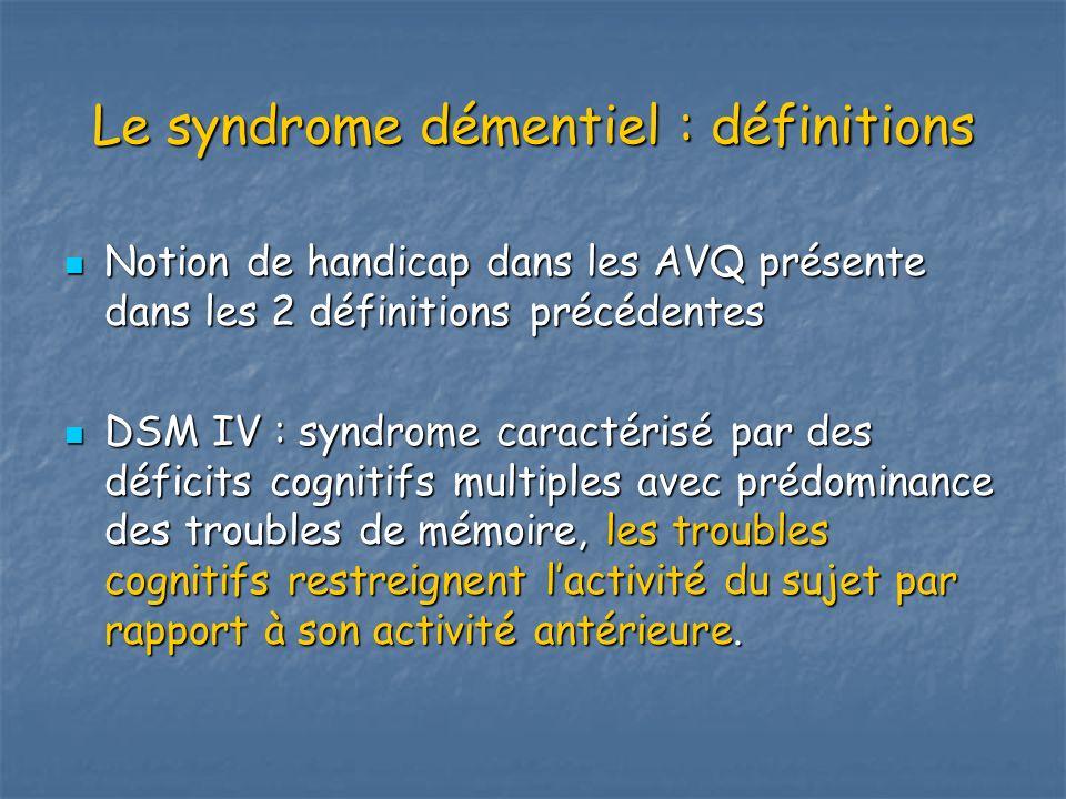 Le syndrome démentiel : définitions