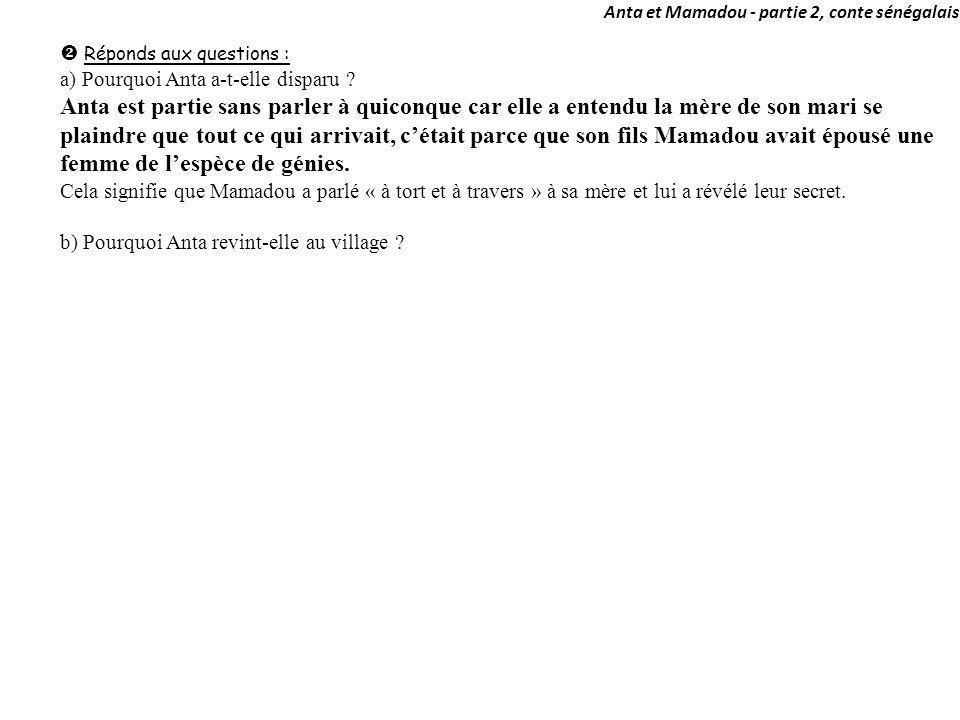 Anta et Mamadou - partie 2, conte sénégalais