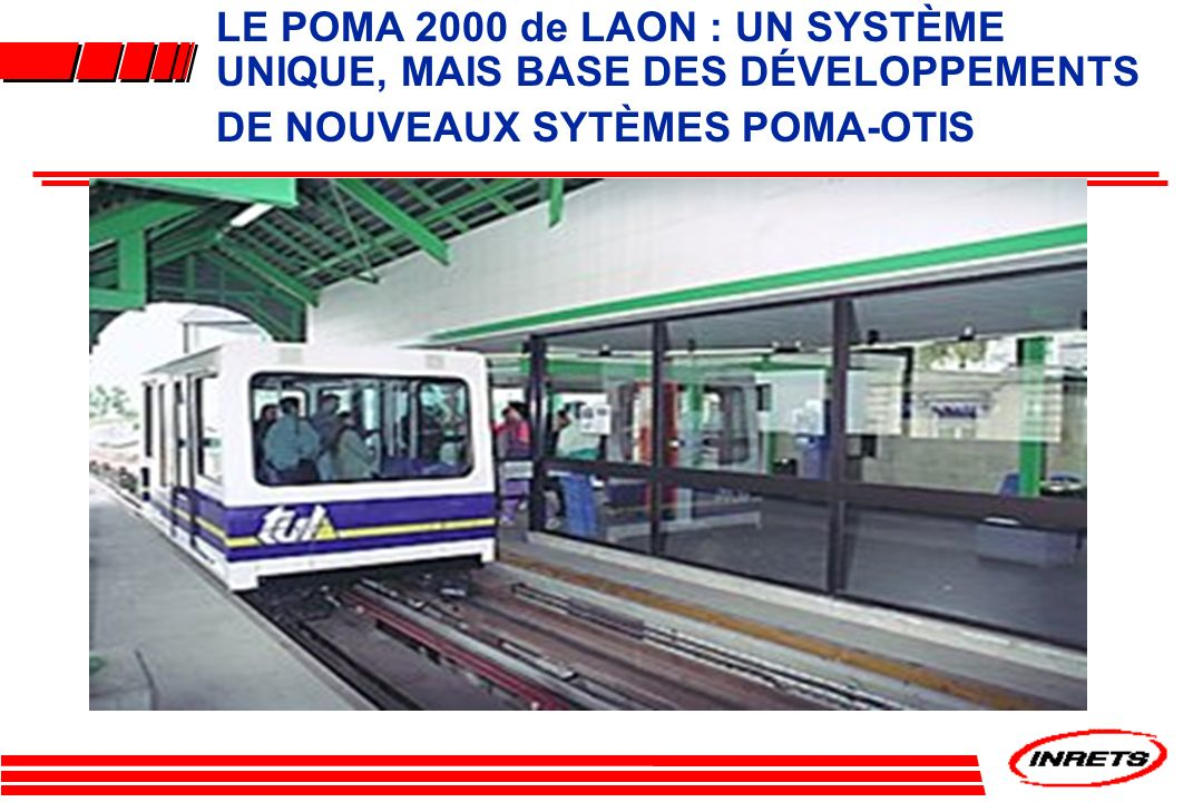 LE POMA 2000 de LAON : UN SYSTÈME