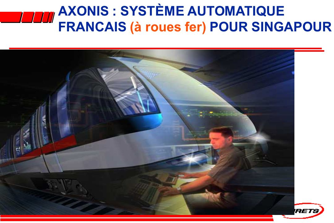 AXONIS : SYSTÈME AUTOMATIQUE