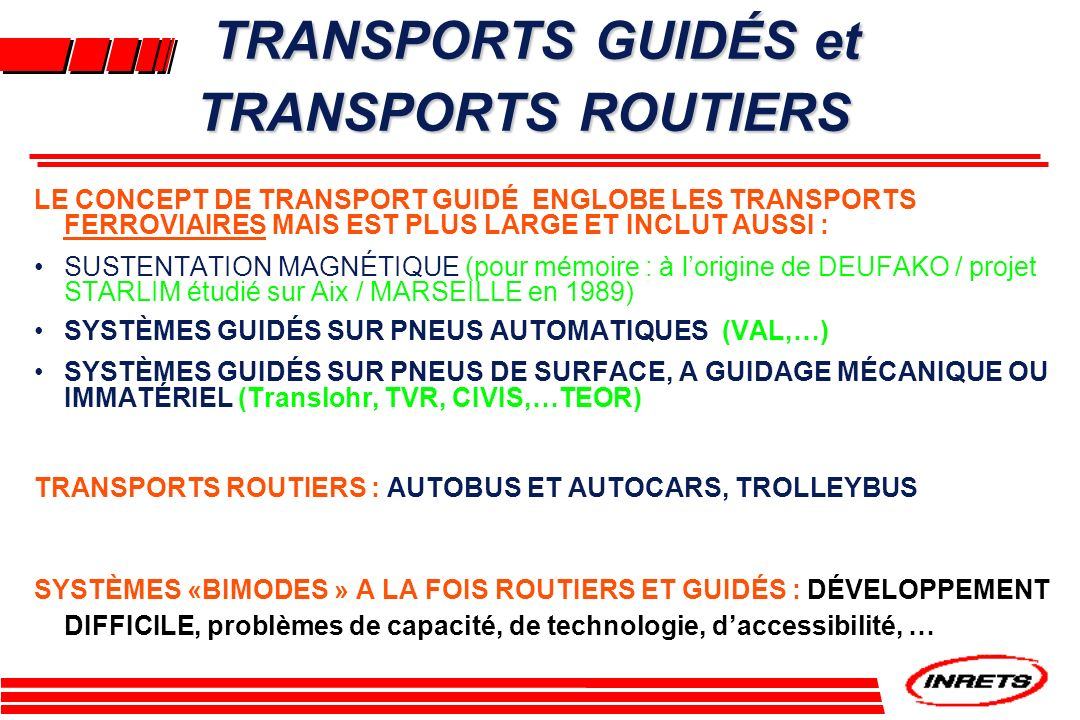 TRANSPORTS GUIDÉS et TRANSPORTS ROUTIERS