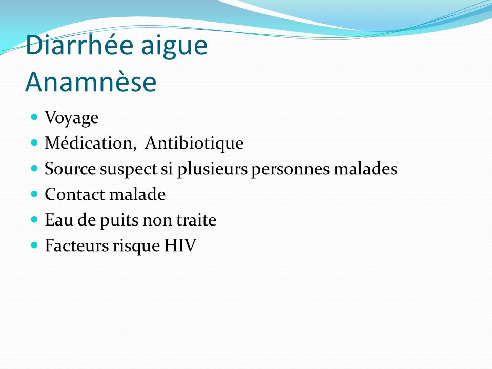 Diarrhée aigue Anamnèse