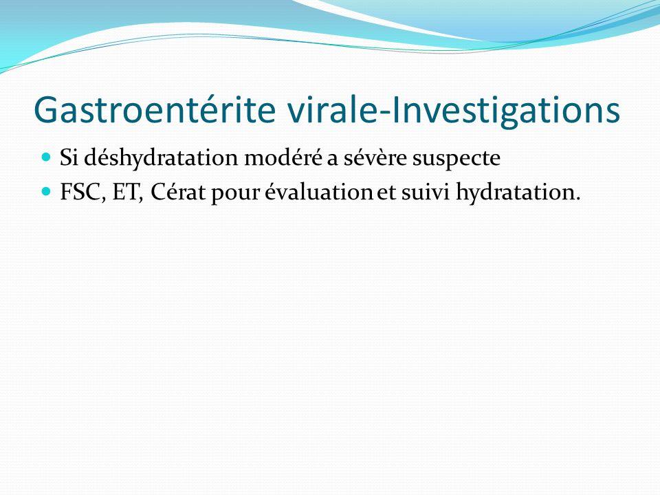 Gastroentérite virale-Investigations