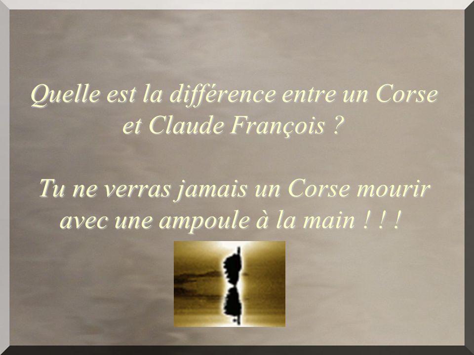 Quelle est la différence entre un Corse et Claude François