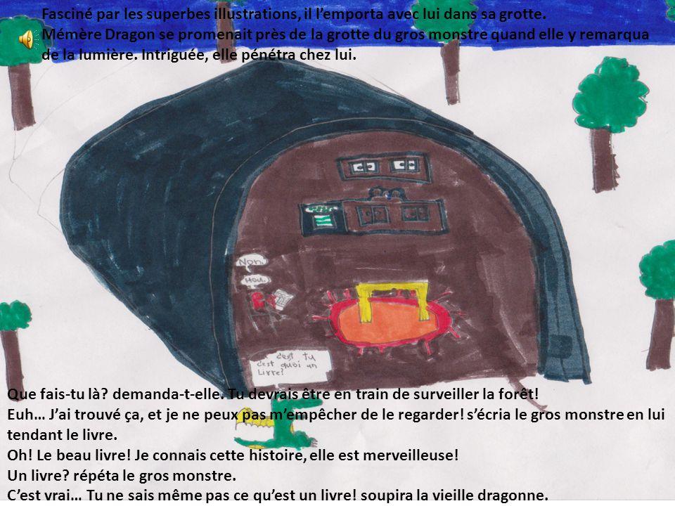 Fasciné par les superbes illustrations, il l'emporta avec lui dans sa grotte.