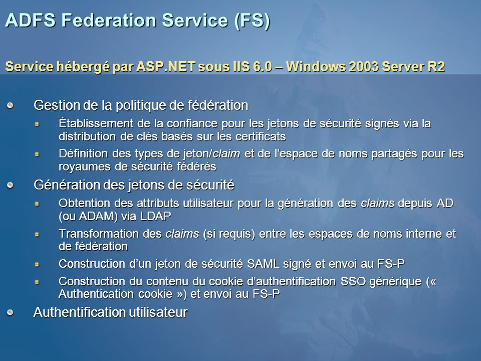 ADFS Federation Service (FS)