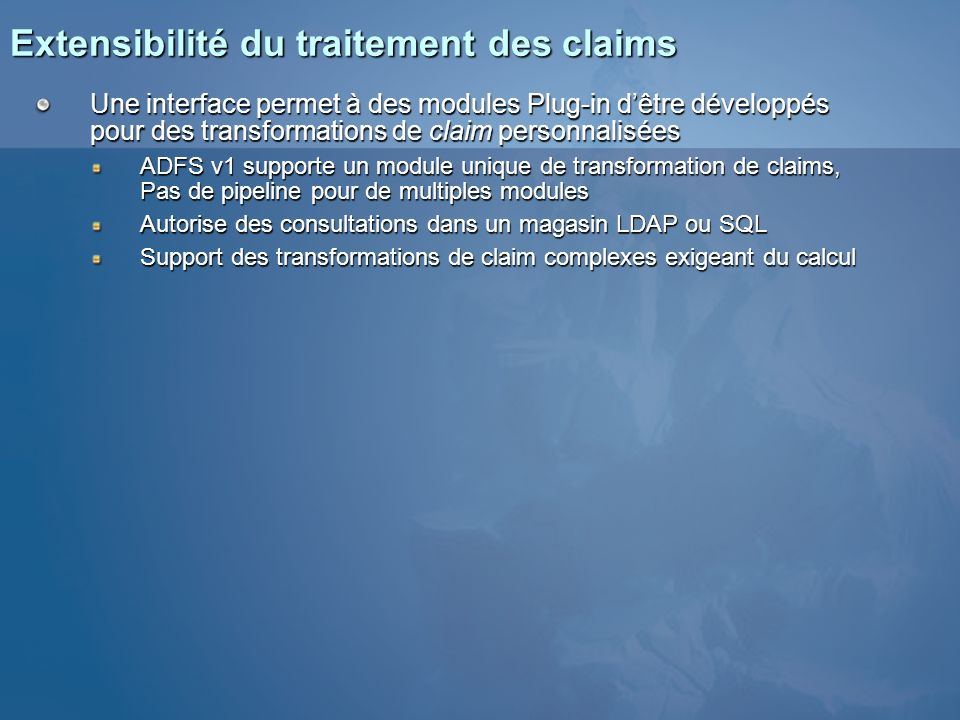 Extensibilité du traitement des claims