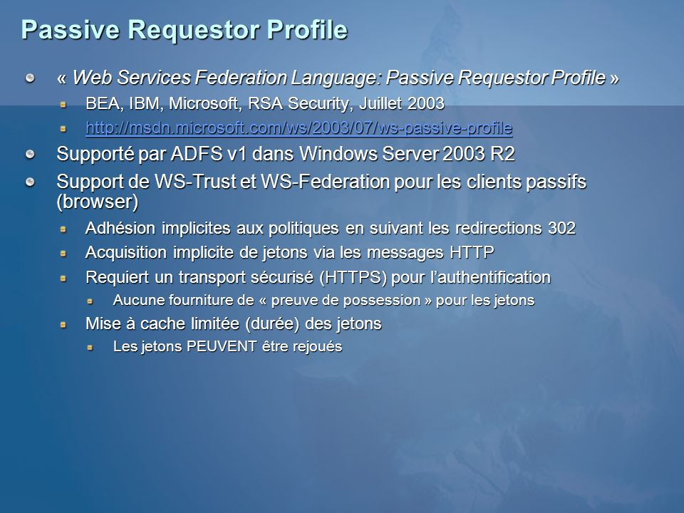 Passive Requestor Profile