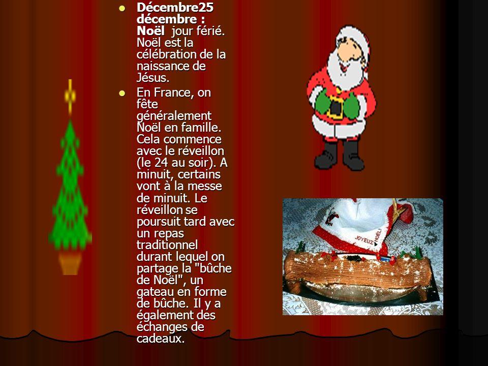 Décembre25 décembre : Noël jour férié