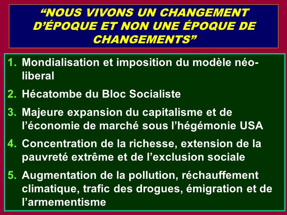 NOUS VIVONS UN CHANGEMENT D'ÉPOQUE ET NON UNE ÉPOQUE DE CHANGEMENTS