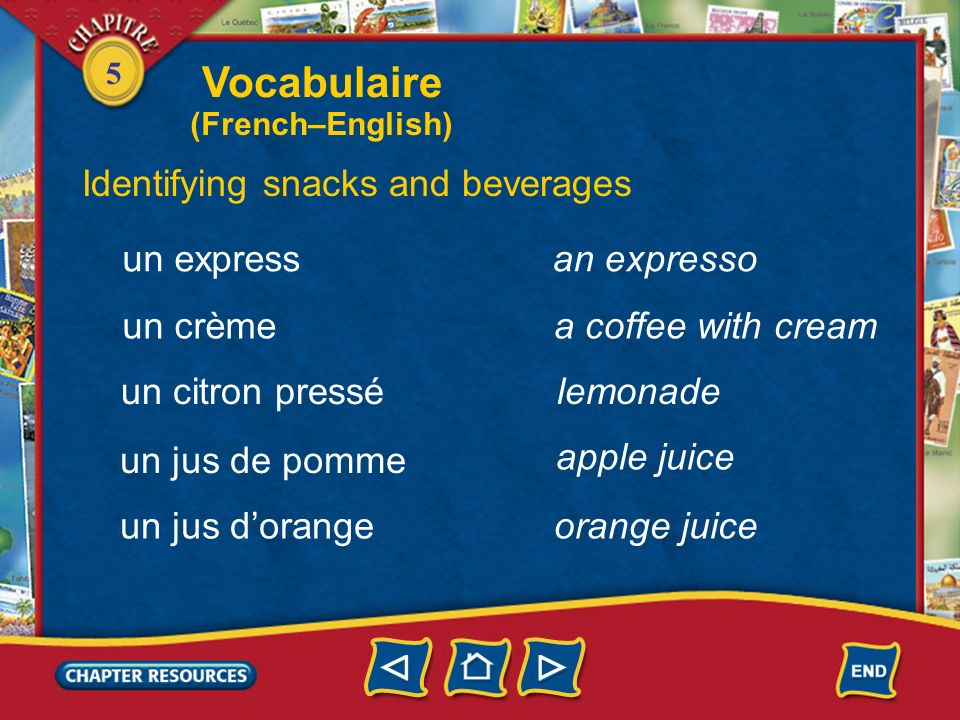 Vocabulaire Identifying snacks and beverages un express an expresso