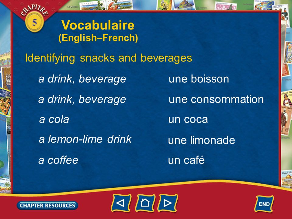 Vocabulaire Identifying snacks and beverages a drink, beverage