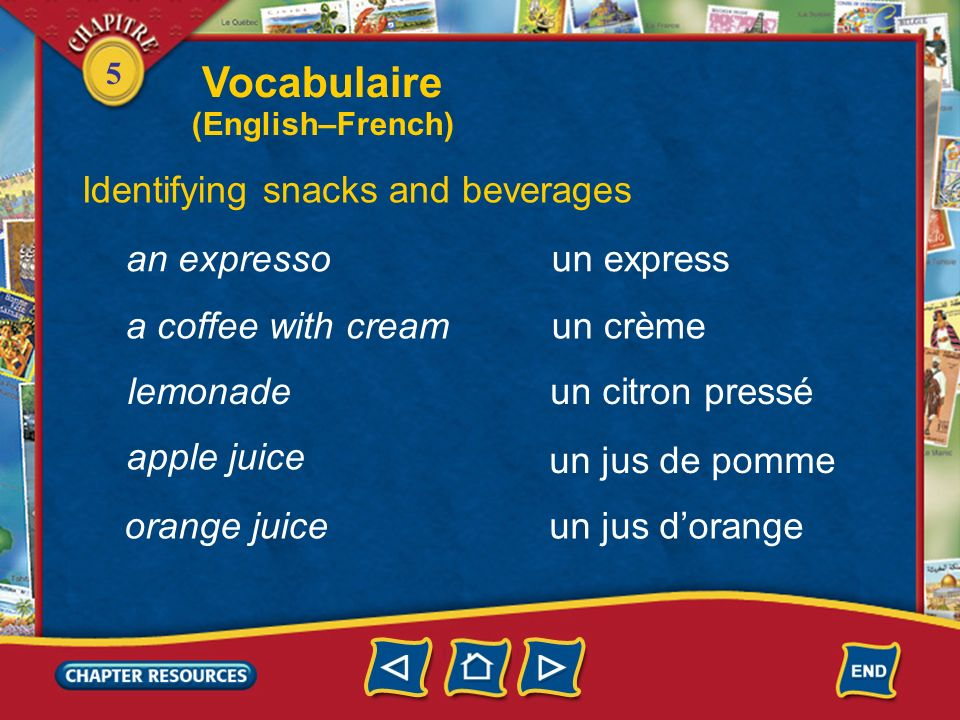 Vocabulaire Identifying snacks and beverages an expresso un express